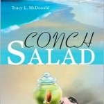 Conch Salad by Key West author Tracy McDonald